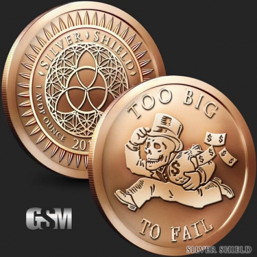 Too Big to Fail 1 oz Copper Coin