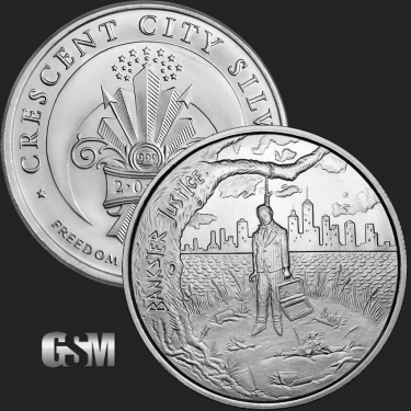 Bankster Justice 1 oz Silver Coin