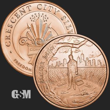 Bankster Justice 1 oz Copper Coin